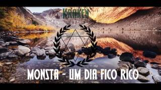 Monsta - Um Dia Fico Rico feat. Prodígio [Progressive House]