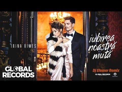 Irina Rimes - Iubirea Noastra Muta | Dj Elemer Remix