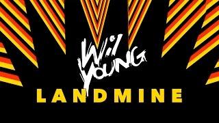 Wil Young - Landmine (Original Mix)