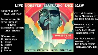 Live Forever   Koncept & J57 feat Dice Raw   Credits
