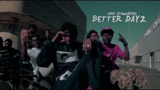 OMB ShawnieBo - Better Dayz | Dir. by @TheRealJayPusha [ Official Music Video ]