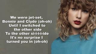 Taylor Swift - Getaway Car (Lyrics Video) by Kada