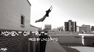 """Old School Rap Beat """"MOMENT OF TRUTH"""" Boom Bap Hip Hop Instrumental by L'incognito"""