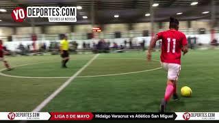 Hidalgo Veracruz vs. Atlético San Miguel Liga 5 de Mayo Viernes