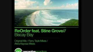 ReOrder feat. Stine Grove - Biscay Bay (Ferry Tayle Neverending Story Remix)