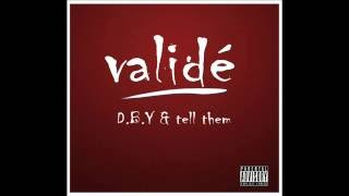 DBY feat Tell them Validé(Audio)