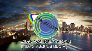 Alan Walker - Alone (Tramsound remix)