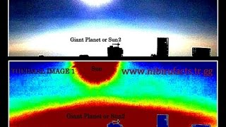 GIANT PLANET OR SUN2 -LIVE FOOTAGE AND TECHNICAL ANALYSIS PHOTOS