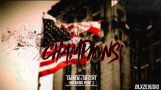 Eminem & 50 Cent - Champions (Explicit) [Breaking Point 2]