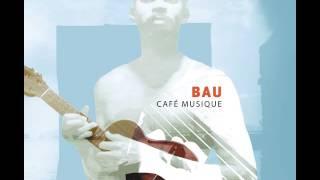Bau - Ceu Azul (Official Video)
