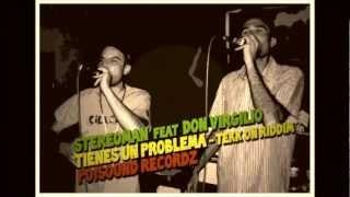 STEREOMAN feat DON VIRGILIO - TIENES UN PROBLEMA (Tekk On Riddim - Nov 2012)
