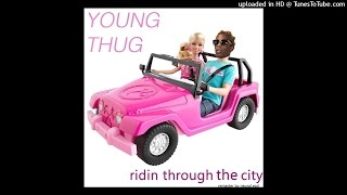 Young Thug - Riding Through The City [remaster by Neural Earl]