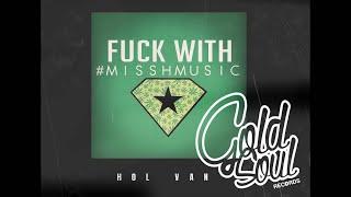 MISSH ft.RICO-HOLVAN / FWMM2016