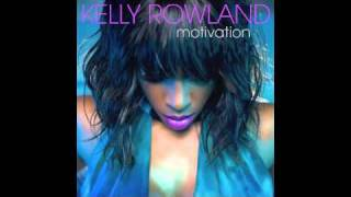 Kelly Rowland - Motivation (Explicit) Without Lil Wayne
