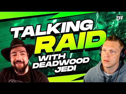 Discussing Hack Drama & All things RAID w/ DeadwoodJedi!
