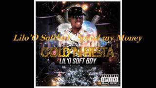 Lilo'O SoftboY_Spend my Money ft. Black C