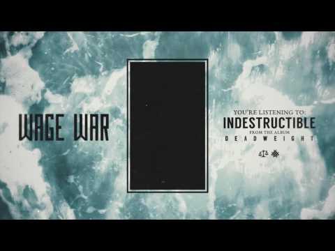 Indestructible de Wage War Letra y Video