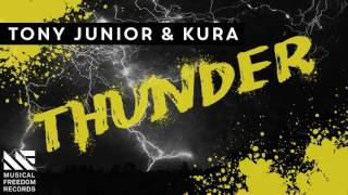 Tony Junior & KURA - Thunder (Original Mix)(Free Download)