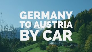 Munich Germany to Austria By Car/Driving/Europe Road Trip Feb  2017