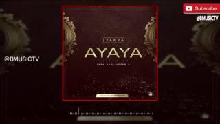Iyanya - Ayaya Ft. Ikpa Udo x Upper X (OFFICIAL AUDIO 2016)