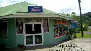 Samoan Song: Tupulaga - Samoa La'u Pele