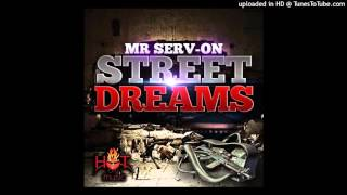 Mr. Serv-On - Street Dreams - 04 Dope Boy Life