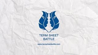 Term Sheet Battle™ - term sheet negotiations live on stage