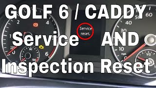 How to reset the Volkswagen VW Caddy or Golf 6 Service and Inspection warning messages Service Now
