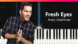 """Andy Grammer - """"Fresh Eyes"""" Piano Tutorial - Chords - How To Play - Cover"""