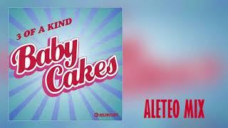 A Baby Cakes - 3 Of Kind AndresGomez (Aleteo, Zapateo, Guaracha, Tribal, Circuit)