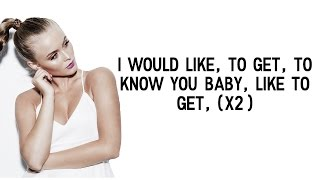 Zara Larsson - I Would Like (Clean) Lyrics