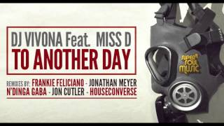 Dj Vivona feat. Miss D - To Another Day (Frankie Feliciano Brooklyn Mix) - SSM003