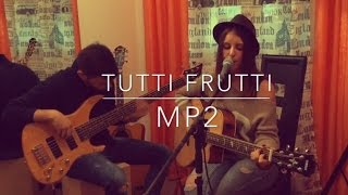 Tutti frutti (Acoustic Cover Duo) MP2