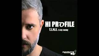 Hi Profile - T.I.M.E. Is My Enemy - preview - out 14. march on Dynamite Recordings
