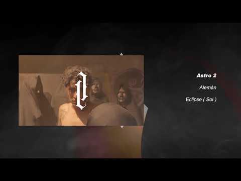 astro 2 de aleman Letra y Video