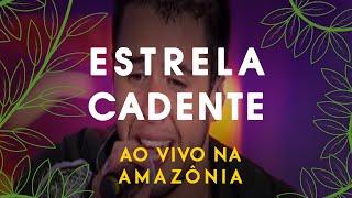 Jeito Moleque - ESTRELA CADENTE (Ao Vivo Na Amazônia)