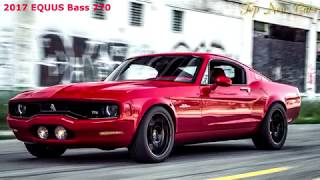New EQUUS BASS 770  Luxury American Muscle cars Rule