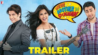 Mere Brother Ki Dulhan | Official Trailer | Imran Khan | Katrina Kaif | Ali Zafar