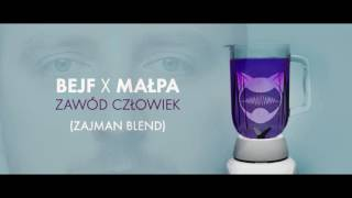 Bejf x Małpa - Zawód człowiek (Zajman blend)