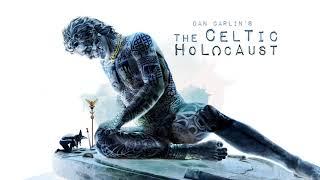 Dan Carlin's Hardcore History 60   The Celtic Holocaust width=