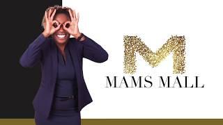 Mams Mall - 26 July 2018