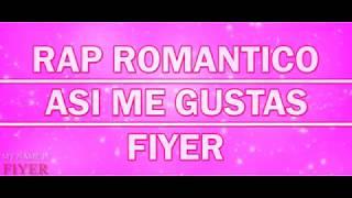 ASI ME GUSTAS||RAP PERSONAL/ROMANTICO||FIYER||PROD.JEC BEATS