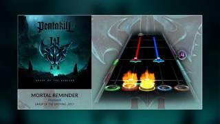 Pentakill - Mortal Reminder (GH3+ & PS Custom Song)