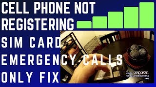 How to fix cell phone not registering sim card emergency