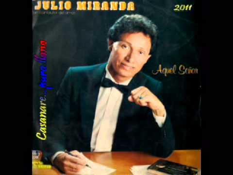 Mi Confidente de Julio Miranda Letra y Video