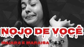Nojo de Você - Maiara e Maraisa (Emely Rodrigues)