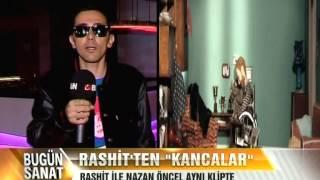 """Rashit feat. Nazan Öncel Kancalar videosu röportajı Bugün Tv """"Bugün sanat"""" programı"""