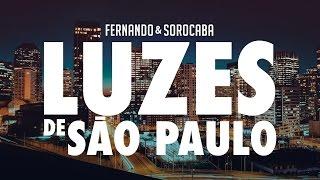 Fernando & Sorocaba - Luzes de São Paulo | Lyric Video