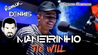 Tio WILL (Remix DENNIS DJ)