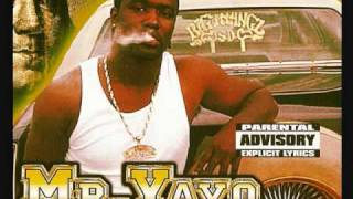 Mr.Yayo - Wave Your Lighters In The Sky